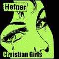 HEFNER - CHRISTIAN GIRLS