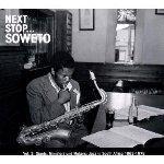 V/A - Next Stop… Soweto, Vol. 2 & 3