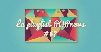 Playlist POPnews #67