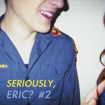 Seriously, Eric ? #2