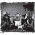 21 LOVE HOTEL - Our Hearts Belong To The Storm