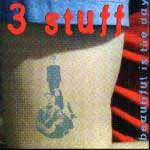 3 STUFF - Beautiful Is The Day