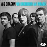 A.S. DRAGON - Va Chercher La Police