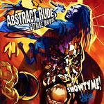 ABSTRACT RUDE & TRIBE UNIQUE - Showtyme