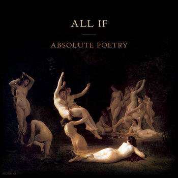 All If - Absolutely Poetry
