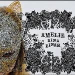 AMÉLIE - Dina Dinah