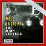 ANGIL AND THE HIDDENTRACKS & BROADWAY - The John Venture