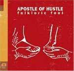 APOSTLE OF HUSTLE - Folkloric Feel