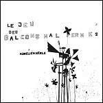 AURÉLIEN MERLE - Le Jeu Des Balcons Mal Fermés