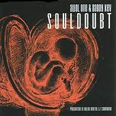 Awol One & Daddy Kev - Soouldoubt