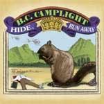 B.C. CAMPLIGHT - Hide, Run Away