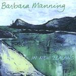 BARBARA MANNING - In New Zealand