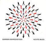 BARBARA MORGENSTERN - Nichts Muss