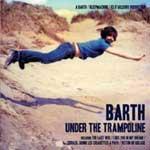 BARTH - Under The Trampoline
