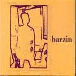 BARZIN - Barzin