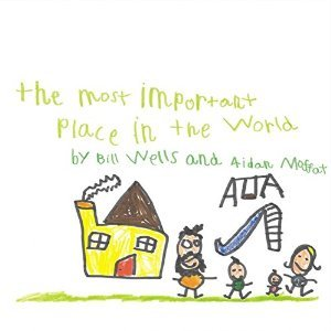 Bill Wells & Aidan Moffat - The Most Important Place in the World