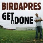 BIRDAPRES - Get It Done