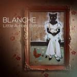 BLANCHE - Little Amber Bottles