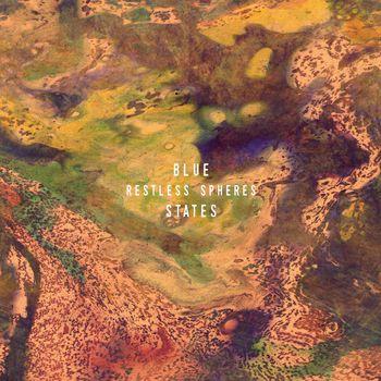 Blue States - Restless Spheres