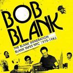 BOB BLANK - The Blank Generation
