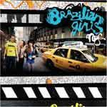 BRAZILIAN GIRLS - New York City