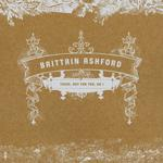 BRITTAIN ASHFORD - There, But For You, Go I
