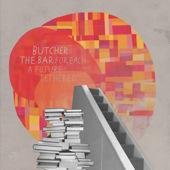 Butcher the Bar - For Each a Future Tethered