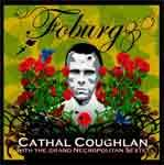 CATHAL COUGHLAN - Foburg