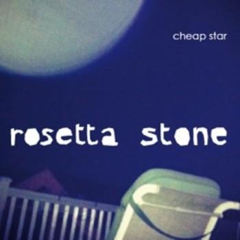 Cheap Star - Rosetta Stone