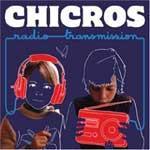 LOS CHICROS - Radiotransmission