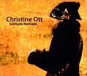 CHRISTINE OTT - Solitude Nomade