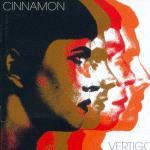 CINNAMON - Vertigo