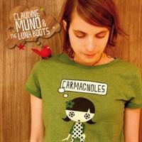 Claudine Muno and the Luna Boots - Carmagnoles