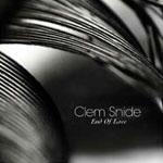 CLEM SNIDE - End Of Love