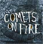COMETS ON FIRE - Blue Cathedral