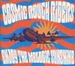 COSMIC ROUGH RIDERS Enjoy The Melodic Sunshine