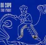 DA CAPO - The Fruit
