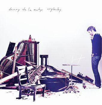 Danny de la Matyr - Crybaby