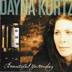 DAYNA KURTZ - Beautiful Yesterday