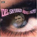 DEL SHANNON - Home & Away