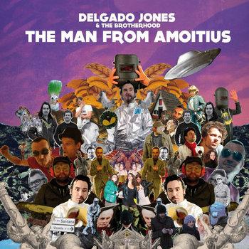 Delgado JOnes - The Man From Amoitus
