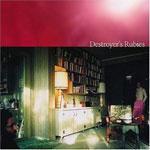 DESTROYER - Destroyer's Rubies