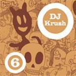 DJ KRUSH - OuMuPo 6 / OuBaPo 6
