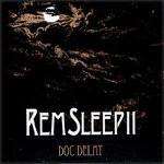 DOC DELAY - REM Sleep II