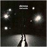 DOVES - Lost Souls