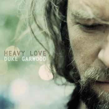 Duke Garwood - Heavy Love