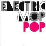 ELECTRIC MOP - Pop