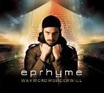 EPRHYME - Waywordwonderwill