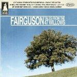 FAIRGUSON - Tales From The 47 Willows