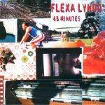 FLEXA LYNDO - 45 Minutes